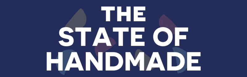 The state of handmade